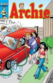 Archie #558 ebook by George Gladir,Craig Boldman,Mike Pellowski,Jeff Shultz,Al Milgrom,Jack Morelli,Barry Grossman