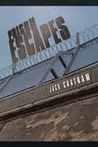 Prison Escapes ebook by Jack Chatham