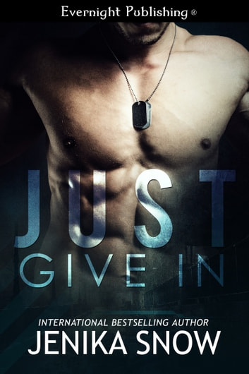 Just Give In ebook by Jenika Snow