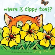 Where Is Tippy Toes? ebook by Betsy Lewin,Betsy Lewin
