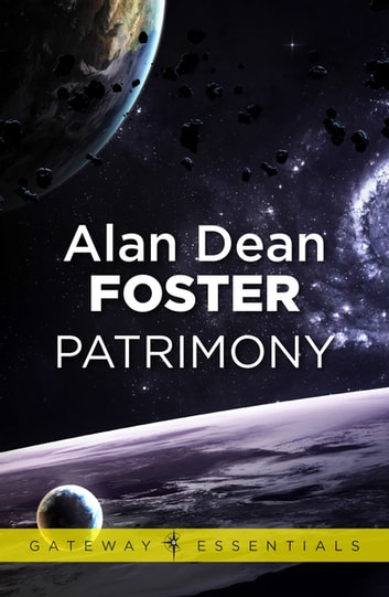 Patrimony ebook by Alan Dean Foster