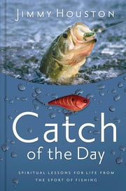 Catch of the Day ebook by Jimmy Houston