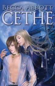 Cethe (Yaoi) ebook by Becca Abbott
