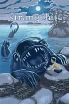 Strangelet, Volume 1, Issue 1 ebook by Strangelet Press