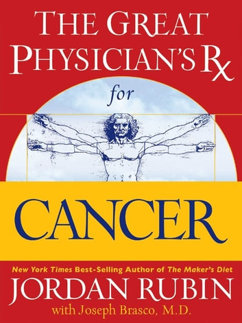 The Great Physician's Rx for Cancer ebook by Jordan Rubin