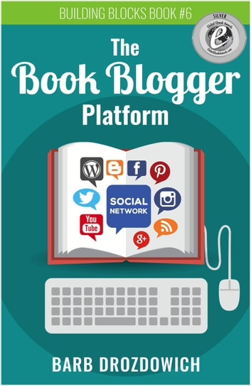 The Book Blogger Platform ebook by Barb Drozdowich