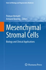 Mesenchymal Stromal Cells - Biology and Clinical Applications ebook by