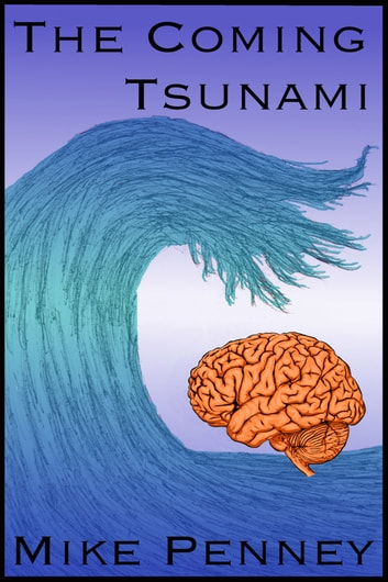 The Coming Tsunami ebook by Mike Penney