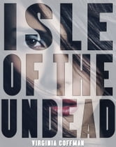 Isle of the Undead ebook by Virginia Coffman