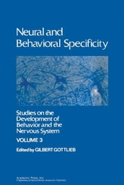 Neural and Behavioral Specificity ebook by Gottfried, Gilbert