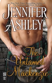 The Untamed Mackenzie ebook by Jennifer Ashley