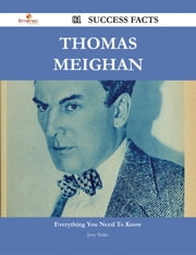Thomas Meighan 81 Success Facts - Everything you need to know about Thomas Meighan ebook by Jerry Waller