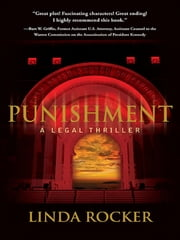 Punishment : A Legal Thriller ebook by Linda Rocker