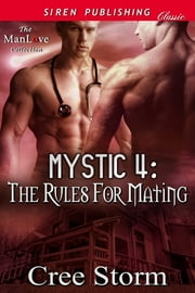 MYSTIC 4: The Rules for Mating ebook by Cree Storm