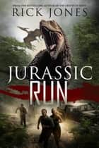 Jurassic Run ebook by