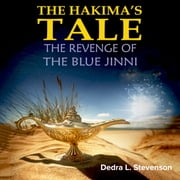 Revenge of the Blue Jinni, The - The Hakima's Tale part 1 audiobook by Dedra L. Stevenson