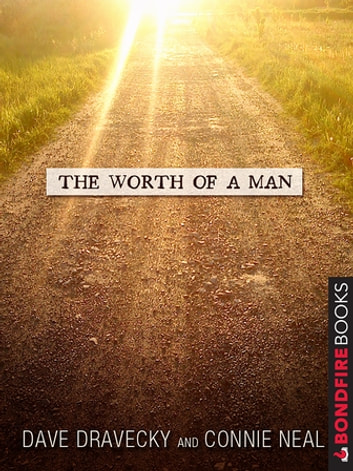 The Worth of a Man ebook by Connie Neal,Dave Dravecky