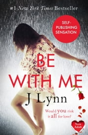 Be With Me (Wait For You, Book 2) ebook by J. Lynn