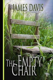 The Empty Chair ebook by James Davis