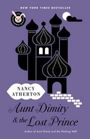 Aunt Dimity and the Lost Prince ebook by Nancy Atherton