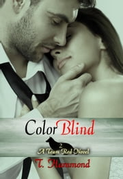 Color Blind ebook by T Hammond