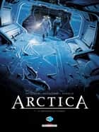 Arctica T07 - Le Messager du cosmos ebook by Daniel Pecqueur, Bojan Kovacevic