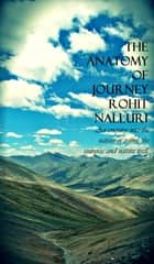 The Anatomy of Journey ebook by Rohit Nalluri