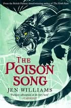 The Poison Song (The Winnowing Flame Trilogy 3) ebook by Jen Williams