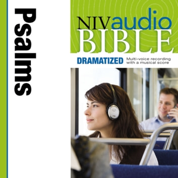 Dramatized Audio Bible - New International Version, NIV: (18) Psalms audiobook by Zondervan