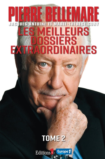 Les Meilleurs dossiers extraordinaires Tome 2 ebook by Pierre Bellemare