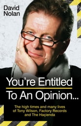 You're Entitled to an Opinion ebook by David Nolan