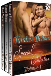 Tymber Dalton's Special Collection, Volume 1 ebook by Tymber Dalton