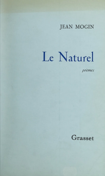 Le naturel eBook by Jean Mogin