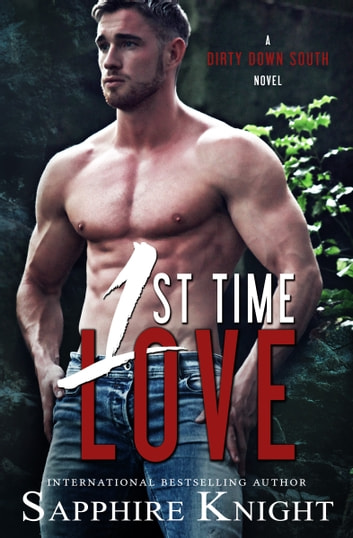 1st Time Love ebook by Sapphire Knight