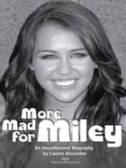 More Mad For Miley ebook by Lauren Alexander
