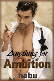Anything for Ambition ebook by habu