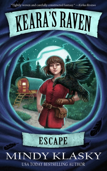 Keara's Raven: Escape ebook by Mindy Klasky