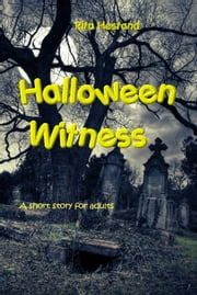 Halloween Witness ebook by Rita Hestand