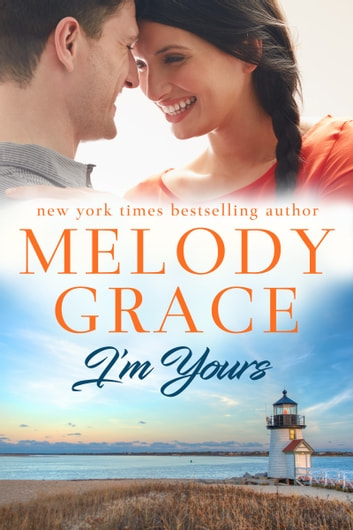 I'm Yours ebook by Melody Grace