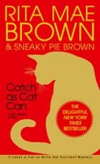 Catch as Cat Can ebook by Rita Mae Brown