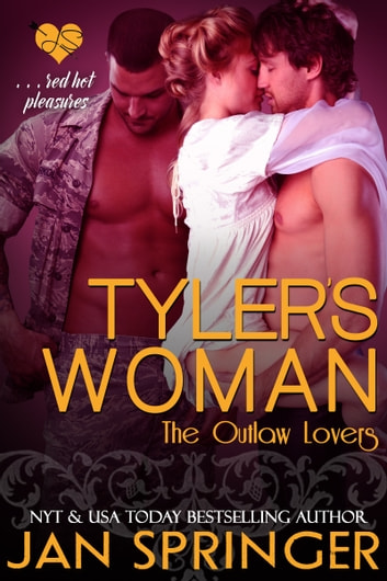 Tyler's Woman - Red hot pleasures... ebook by Jan Springer