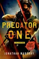 Predator One ebook by Jonathan Maberry