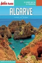 ALGARVE 2017 Carnet Petit Futé ebook by Dominique Auzias, Jean-Paul Labourdette