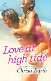 Love at High Tide ebook by Christi Barth