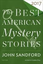 The Best American Mystery Stories 2017 ebooks by John Sandford
