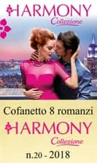 Cofanetto 8 Harmony Collezione n.20/2018 eBook by Carol Marinelli, Maya Blake, Kate Hewitt,...