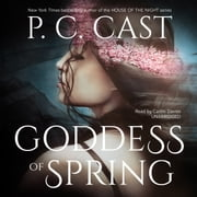 Goddess of Spring audiolibro by P. C. Cast