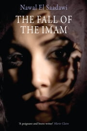 The Fall of the Imam ebook by Nawal El Saadawi