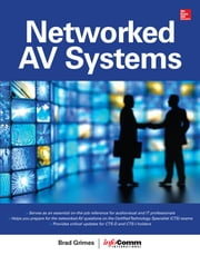 Networked Audiovisual Systems ebook by Brad Grimes,InfoComm International