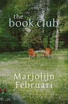 The Book Club ebook by Paul Vincent, Maxim Februari